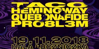 Taco Hemingway, Quebonafide i PRO8L3M