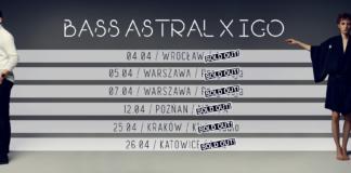 Bilety na Bass Astral x Igo