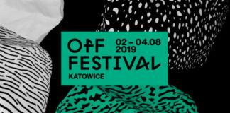 OFF Festival 2019 - kolejni artyści