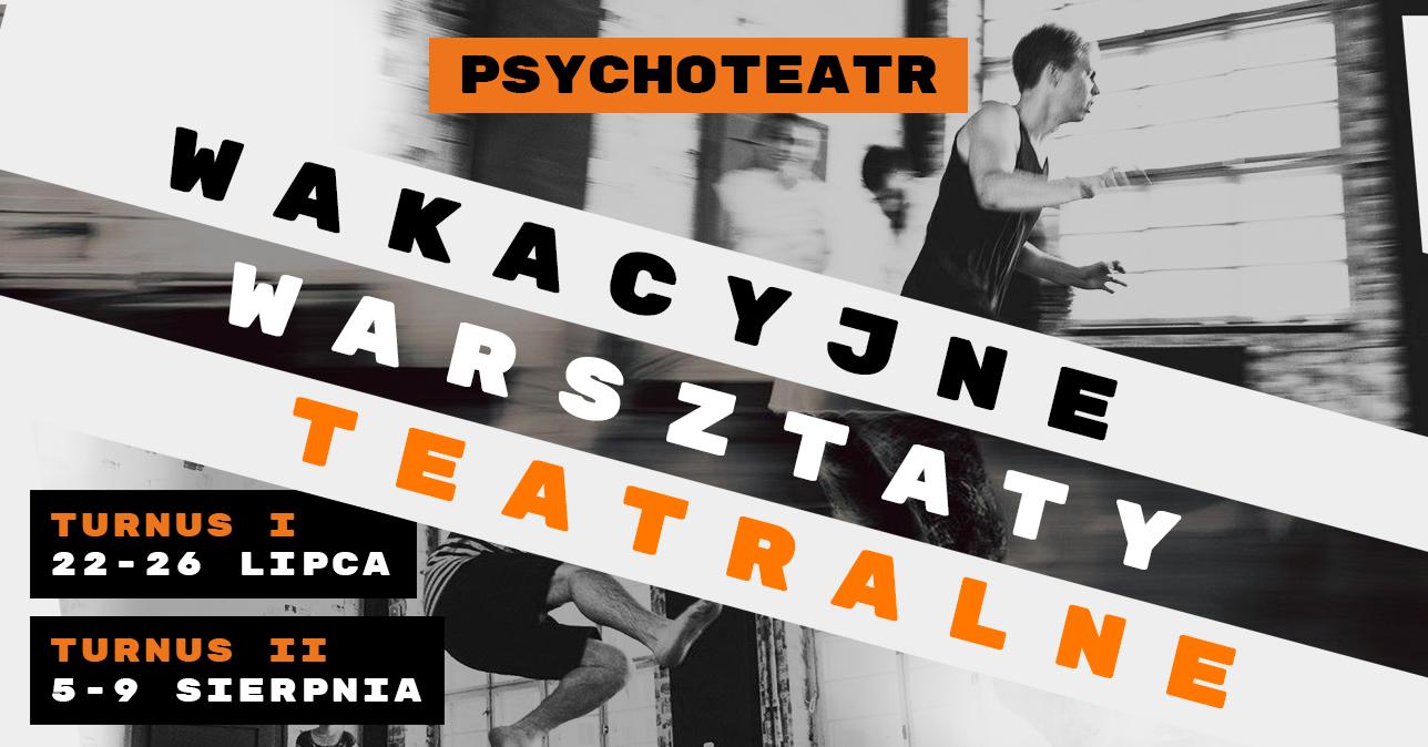 IV edycja Wakacyjnych Warsztatów Teatralnych we Wrocławiu
