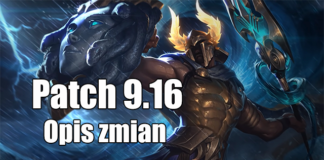 League of Legends - opis zmian Patch 9.16