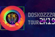 Doskozzza Tour 2K19