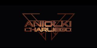 Nowa muzyczna odsłona Aniołków Charliego