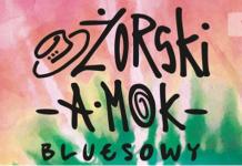 Piąty Żorski aMOK Bluesowy - rozpiska imprezy