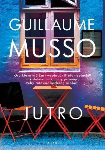 Top 5 książek Guillaume'a Musso - Jutro