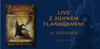 Spotkanie online z Johnem Flanaganem